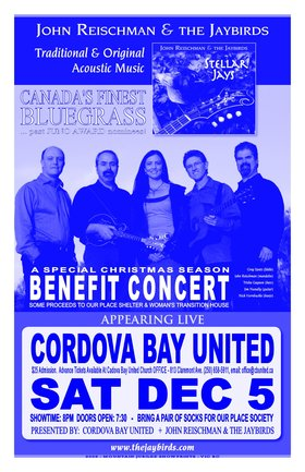 BLUEGRASS benefit concert for Our Place Shelter, Woman's Transition House & Cridge Center for Children: JOHN REISCHMAN & THE JAYBIRDS @ Cordova Bay United Dec 5 2009 - Sep 24th @ Cordova Bay United