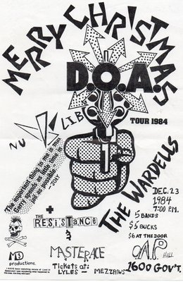 D.O.A., The Wardells, The Resistance (Victoria), Master Ace @ OAP Dec 23 1984 - Nov 29th @ OAP