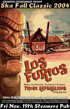 SKA FALL CLASSIC WEEKEND 2004: Los Furios, Those Rapskallions @ Steamers Pub Nov 19 2004 - Oct 20th @ Steamers Pub