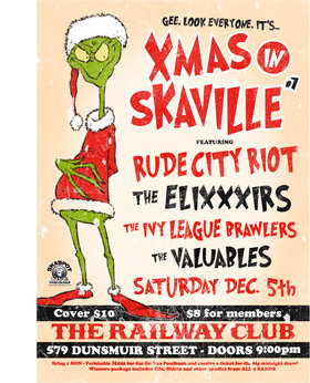 XMAS IN SKAVILLE # 7: Rude City Riot, The EliXXXirs, The Valuables, Ivy League Brawlers @ Railway Club Dec 5 2009 - Oct 30th @ Railway Club