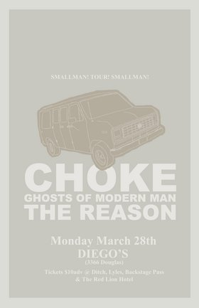The Smallman Records Tour 2005: Choke, The Reason, Ghosts Of Modern Man @ V-lounge Mar 28 2005 - Jan 23rd @ V-lounge