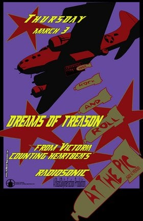Dreams of Treason, Counting Heartbeats, Radiosonic @ The Pic Pub Mar 3 2005 - Apr 6th @ The Pic Pub