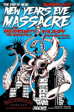 Punk Rock New Year's with THE DREADNOUGHTS: The Dreadnoughts, Ninjaspy, The Wrecktals, Mexican Drug Patrol, DJ SPIDEY @ Rickshaw Theatre Dec 31 2009 - Sep 19th @ Rickshaw Theatre