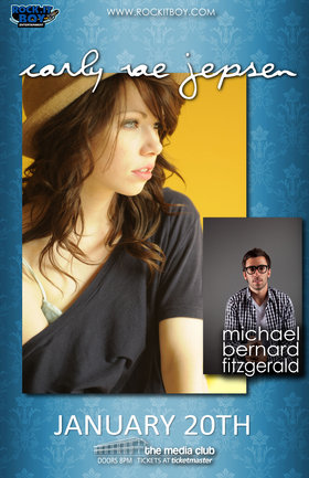 Ex-Bartender Returns As Headliner: Carly Rae Jepsen, Michael Bernard Fitzgerald @ The Media Club Jan 20 2010 - Oct 27th @ The Media Club