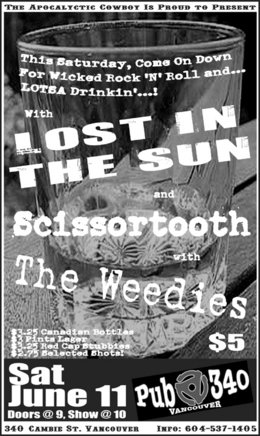 Lost in the Sun, Scissortooth, The Weedies @ Pub 340 Jun 11 2005 - Aug 20th @ Pub 340