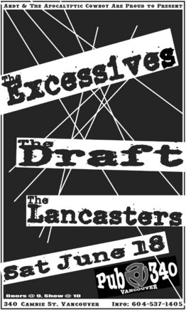 The Excessives, The Draft, The Lancasters @ Pub 340 Jun 18 2005 - Aug 5th @ Pub 340