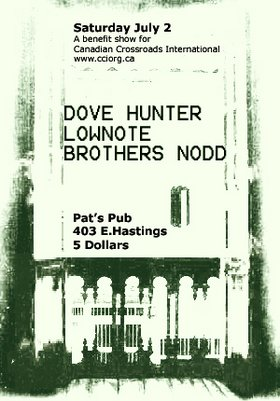 dovehunter, Lownote, Brothers Nod @ Pat's Pub Jul 2 2005 - Mar 30th @ Pat's Pub
