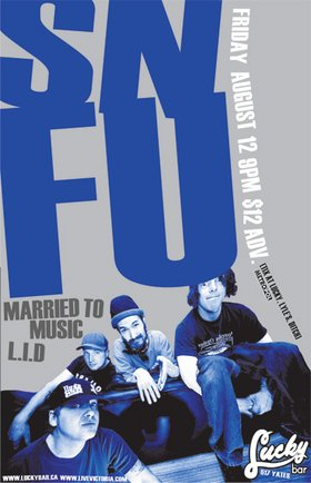 SNFU, Married To Music, L.I.D. @ Lucky Bar Aug 12 2005 - Jun 16th @ Lucky Bar