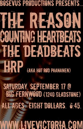 The Reason, Counting Heartbeats, The Deadbeats, HRP @ Fernwood (NRG) Community Centre Sep 17 2005 - Jan 23rd @ Fernwood (NRG) Community Centre