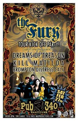 The FURY TOUR KICK OFF PARTY w/ special guests: The Fury, Dreams of Treason, Kill Matilda, Brompton Distresss Call @ Pub 340 Feb 27 2010 - Apr 6th @ Pub 340