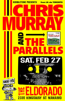 Chris Murray, The Parallels, Bone Daddies @ The El Dorado Feb 27 2010 - Apr 19th @ The El Dorado