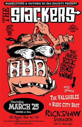 THE SLACKERS RETURN TO VANCOUVER AT THE RICKSHAW THEATRE (ALL AGES + BAR)! On the Road to Ska Fest 2010!: The Slackers, The Valuables, Rude City Riot @ Rickshaw Theatre Mar 25 2010 - Feb 25th @ Rickshaw Theatre