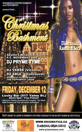 Caribbean  Christmas Bashment! (Dancehall/Reggae/Soca): PT MOVEMENT featuring DJ PRYME TYME, Selecter Abel, Verse, PEPPERPOT @ Lucky Bar Dec 12 2003 - Oct 20th @ Lucky Bar