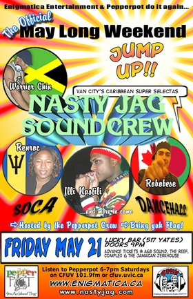 OFFICIAL MAY LONG WEEKEND JUMP UP!: NASTY JAG SOUNCREW, PEPPERPOT @ Lucky Bar May 21 2004 - Oct 20th @ Lucky Bar