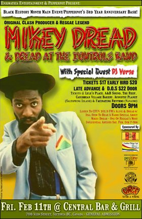 BLACK HISTORY MONTH MAIN EVENT/PEPPERPOT'S 3RD YEAR ANNIVERSARY CONCERT: MIKEY DREAD, Verse @ Central Bar & Grill Feb 11 2005 - Oct 20th @ Central Bar & Grill