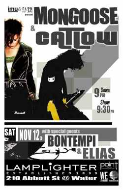 Mongoose, Catlow, Bontempi, Elias @ The Lamplighter Nov 12 2005 - Feb 28th @ The Lamplighter