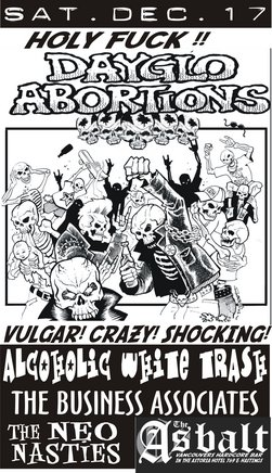 Dayglo Abortions, Alcoholic White Trash, The Neo Nasties, T_B_A @ The Astoria  Dec 17 2005 - Nov 29th @ The Astoria