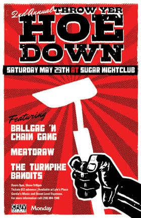 The 2nd Annual Throw Yer Ho Down!: Ball Gag n' Chain Gang, Meatdraw, The Turnpike Bandits @ Capital Ballroom May 29 2010 - Apr 18th @ Capital Ballroom