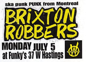 BIG WHEEL RECORDING ARTISTS & SKA PUNK from MONTREAL!!!: The Brixton Robbers, The Wrecktals, Hospital Blonde @ Funky Winker Beans Jul 5 2010 - Sep 19th @ Funky Winker Beans