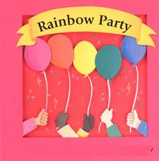 The Rainbow Party!!!