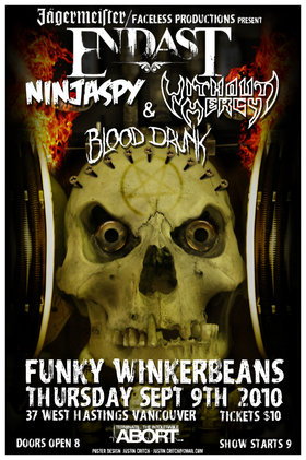 Endast, Ninjaspy, Blooddrunk, Without Mercy @ Funky Winker Beans Sep 9 2010 - Aug 25th @ Funky Winker Beans