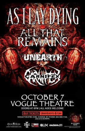 As I Lay Dying & All That Remains Co Headline: As I Lay Dying, All That Remains, Unearth, Carnifex @ The Vogue Theatre Oct 7 2010 - Jun 27th @ The Vogue Theatre