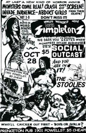 Simpletons, Social Outcast , The Stoolies @ Princeton Pub Oct 28 2010 - Sep 16th @ Princeton Pub
