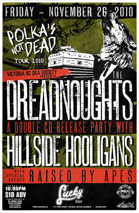 The Dreadnoughts, Hillside Hooligans, Raised By Apes @ Lucky Bar Nov 26 2010 - Jun 2nd @ Lucky Bar