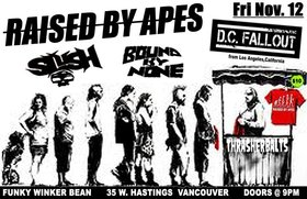PUNKROCK!: Raised By Apes, slush, DC FALLOUT, Bound By None @ Funky Winker Beans Nov 12 2010 - Mar 31st @ Funky Winker Beans