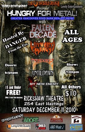 Hungry for Metal: Fallen Decade, Without Mercy, THEOCIDE, My New Enemy, Until Dawn @ Rickshaw Theatre Dec 11 2010 - Jul 3rd @ Rickshaw Theatre