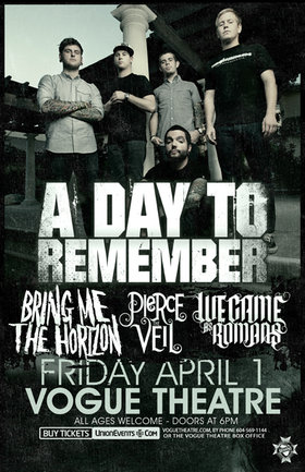 A DAY TO REMEMBER: A Day To Remember, Bring Me the Horizon, Pierce the Veil, We Came As Romans @ The Vogue Theatre Apr 1 2011 - Sep 23rd @ The Vogue Theatre