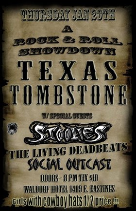 A Rock & Roll Showdown: Texas Tombstone, The Stoolies, The Living Deadbeats, Social Outcast  @ The Waldorf Jan 20 2011 - Sep 16th @ The Waldorf