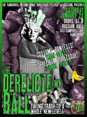 VIBF presents Derelicte (my) Ball: Melody Mangler, LIttle Miss Risk, Violet Femme , April O'Peel, Spooksy DeLune, Hanna Barbaric, DJ K-TEL, Purrrfessor @ The Russian Hall Jan 29 2011 - Oct 24th @ The Russian Hall