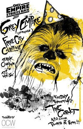 GREY EMPIRE STRIKES BACK! (EP release): Grey Empire, Free City Collective, Blank Cinema @ The Cobalt Feb 4 2011 - Dec 2nd @ The Cobalt