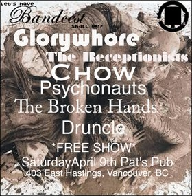 BANDCEST: Glorywhore, The Receptionists, ChOW, The Psychonauts, The Broken Hands, Druncle @ Pat's Pub Apr 9 2011 - Aug 21st @ Pat's Pub