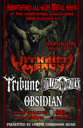 Without Mercy, Tribune, Unleash The Archers, Obsidian @ Eagle's Hall May 14 2011 - Jul 3rd @ Eagle's Hall