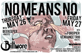 NoMeansNo, beekeeper, Hard Feelings @ The Biltmore Cabaret May 26 2011 - Feb 18th @ The Biltmore Cabaret
