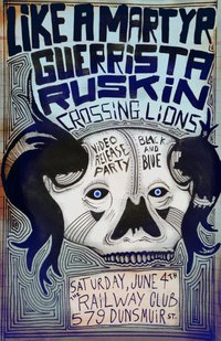 Like a Martyr Video Release party!: Like A Martyr, Guerrista, ruskin, CROSSING LIONS @ Railway Club Jun 4 2011 - Dec 14th @ Railway Club