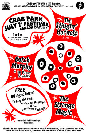 Crab Park July 1st Festival: The Stingin' Hornets, Butch Murphy & The Bloody Miracles, The Strange Magic @ Crab Park @ Portside Jul 1 2011 - Aug 11th @ Crab Park @ Portside