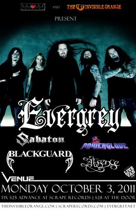 Evergrey, Sabaton, Power Glove, Blackguard, The Absence @ Venue Oct 3 2011 - Jan 21st @ Venue