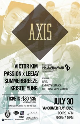 AXIS 2011: Victor Kim, PassionxLeejay, Summerbreeze, Kristie Yung, Emmalyn Estrada, Raiel, Monica Ponce, Lou Papa @ Vancouver Playhouse Jul 30 2011 - Dec 17th @ Vancouver Playhouse