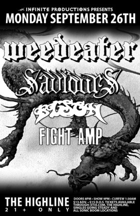 Weedeater, Saviours, Bison, Fight Amp @ Highline Sep 26 2011 - Jun 1st @ Highline