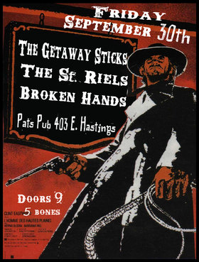 the Getaway Sticks, The Saint Riels, The Broken Hands @ Pat's Pub Sep 30 2011 - Aug 21st @ Pat's Pub