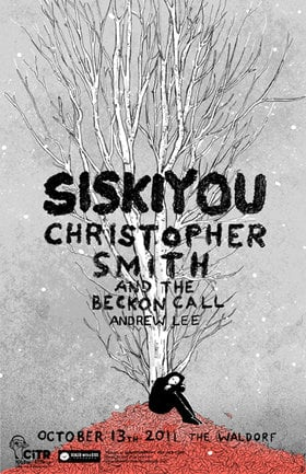 double bill: Siskiyou, Christopher Smith and the Beckon Call, Andrew Lee @ The Waldorf Oct 13 2011 - Dec 14th @ The Waldorf