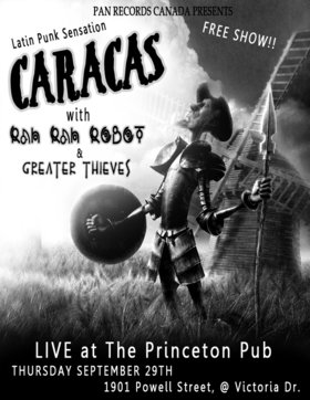 3 great bands - No cover charge! No excuse!: Caracas, Greater Thieves, Rah Rah Robot @ Princeton Pub Sep 29 2011 - Apr 1st @ Princeton Pub