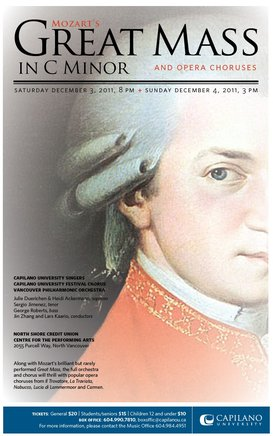 Mozart's Great Mass in C minor and Opera Choruses: Capilano University Choirs, Vancouver Philharmonic Orchestra @ NSCU Centre For the Performing Arts Dec 3 2011 - Nov 24th @ NSCU Centre For the Performing Arts