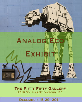 Analog Eco Exhibit - Sep 17th @ the fifty fifty arts collective