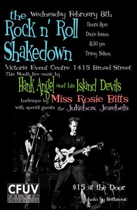 ROCK 'N' ROLL SHAKEDOWN !!!: HANK ANGEL and his ISLAND DEVILS, THE JUKEBOX JEZEBELS, Miss Rosie Bitts, TRACEY NELSON  @ Victoria Event Centre Feb 8 2012 - Apr 1st @ Victoria Event Centre