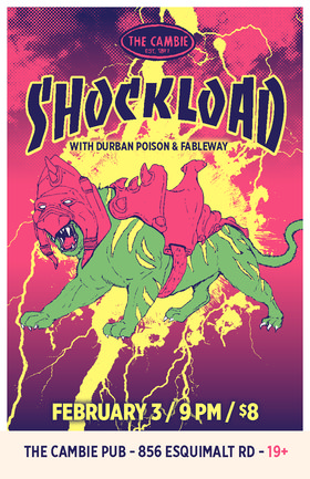 Shockload, Durban Poison, Fableway @ The Cambie at the  Esquimalt Inn Feb 3 2012 - Oct 20th @ The Cambie at the  Esquimalt Inn
