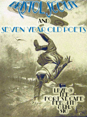 The Bristol Scout, seven year old poets, Sports and Music @ The Fort Cafe Feb 4 2012 - Jun 5th @ The Fort Cafe